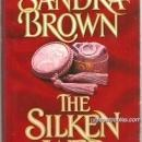 Silken Web by Sandra Brown 1992 Romance with Dust Jacket