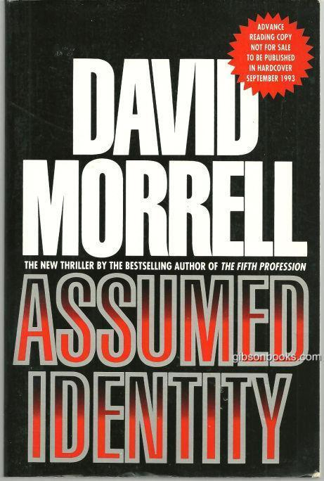 Assumed Identity by David Morrell 1993 Advanced Review Copy
