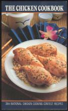 Chicken Cookbook 38th National Chicken Cooking Recipes 1989 Illustrated