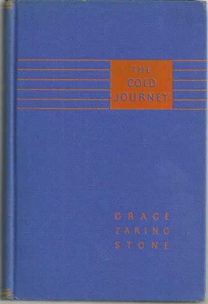 Cold Journey by Grace Zaring Stone 1934 Historical Fiction