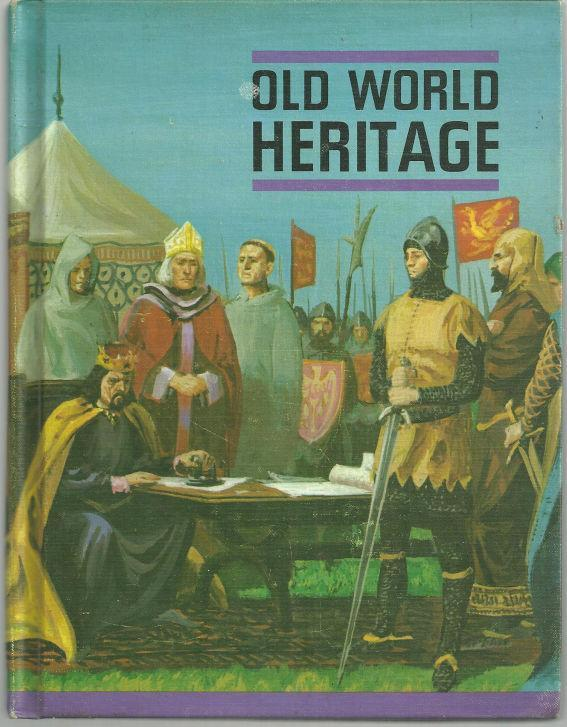 Old World Heritage by James Brundage 1965 School Book Illustrated