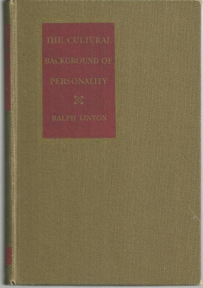Cultural Background of Personality by Ralph Linton 1945 Psychology