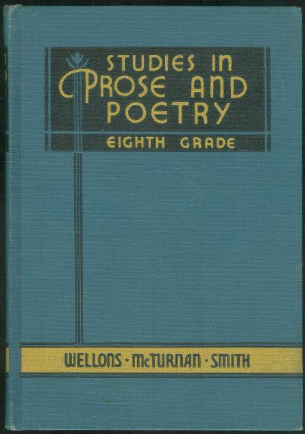 Studies in Prose and Poetry Eighth Grade by Blanche Wellons 1938 Textbook