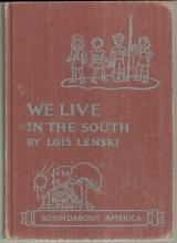 We Live in the South by Lois Lenski 1952 School Book 1st edition Illustrated