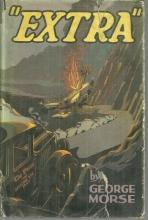 Extra by George Morse 1932 Every Boy's Mystery Series with Dust Jacket