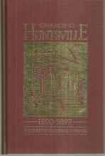 Changing Huntsville 1890-1899 by Elizabeth Humes Chapman 1989 1st edition
