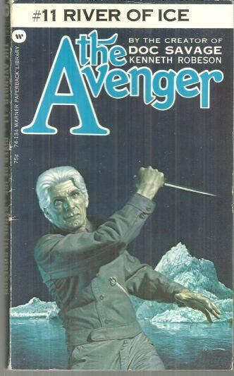 River of Ice by Kenneth Robeson Avenger #11 1973 Vintage Paperback