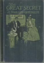 Great Secret by E. Phillips Oppenheim 1908 Illustrated Victorian Mystery