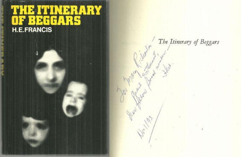 Itinerary of Beggars Signed by H. E. Francis 1973 1st edition with Dust Jacket