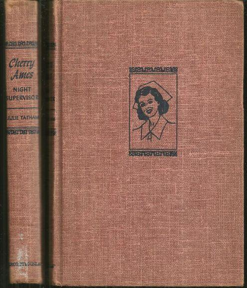 Cherry Ames Night Supervisor by Julie Tatham 1950 Girl's Series #11 Red Tweed