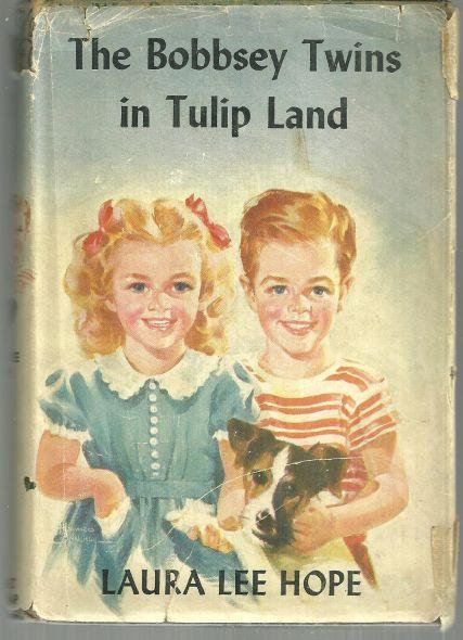 Bobbsey Twins in Tulip Land by Laurie Lee Hope #42 with Dust Jacket