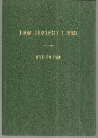 From Obscurity I Come Poetry by Stephen Ford 1971 1st edition