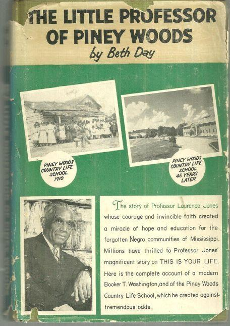 Little Professor of Piney Woods the Story of Professor Laurence Jones 1955 1st