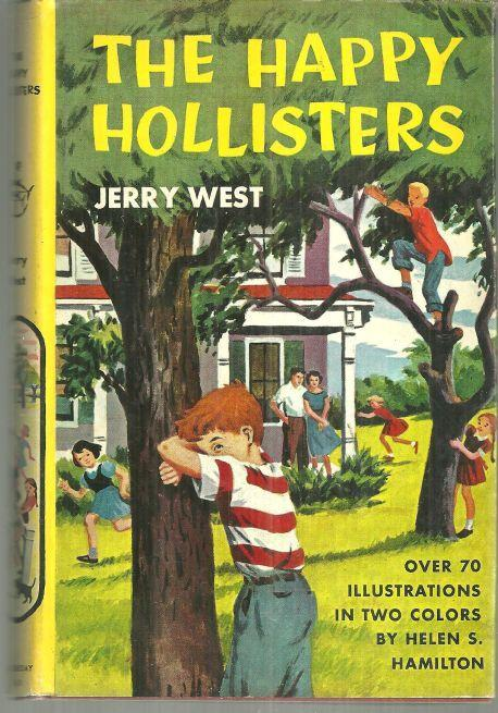 Happy Hollisters by Jerry West 1953 Children's Series #1 with Dust Jacket Illus