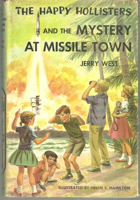 Happy Hollisters and the Mystery at Missile Town by Jerry West Series w/ DJ