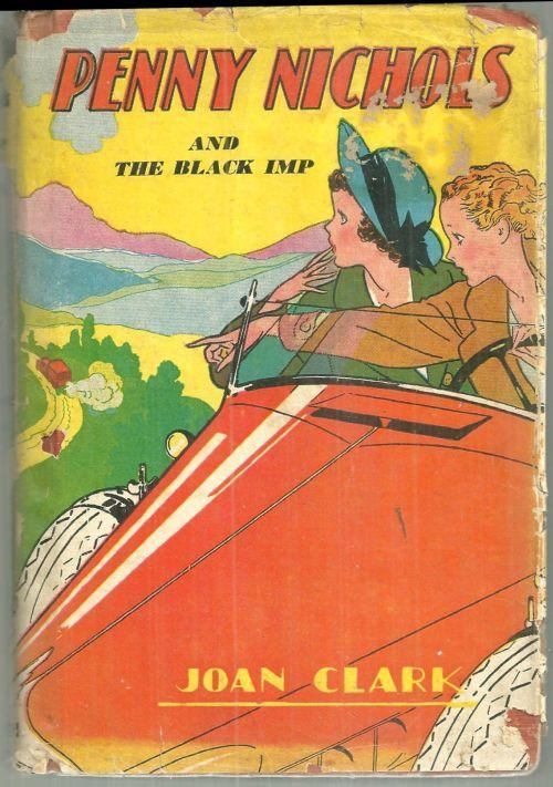 Penny Nichols and the Black Imp by Joan Clark 1936 with DJ Girl's Series