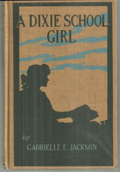Dixie School Girl by Gabrielle Jackson 1913 Victorian Girl's Series