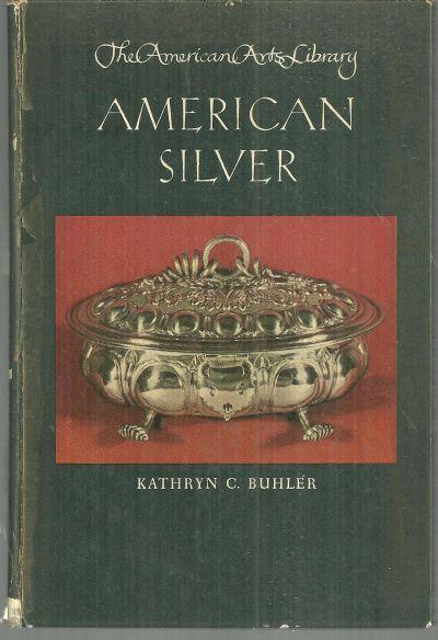 American Silver by Kathryn Buhler 1950 1st edition with Dust Jacket