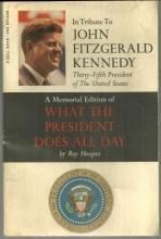 In Tribute to John Fitzgerald Kennedy by Ray Hoopes A Memorial Edition