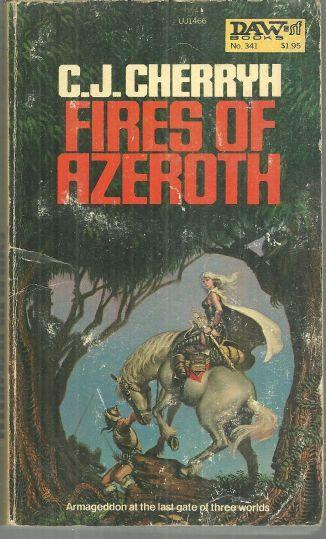 Fires of Azeroth by C. J. Cherryh 1979 Morgaine Saga Vol. 3 Fantasy Series