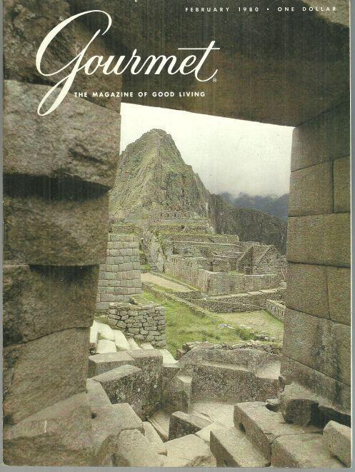 Gourmet Magazine February 1980 Cuzco and Machu Picchu