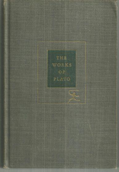 Works of Plato by Plato 1928 Modern Library Classic Greek Literature