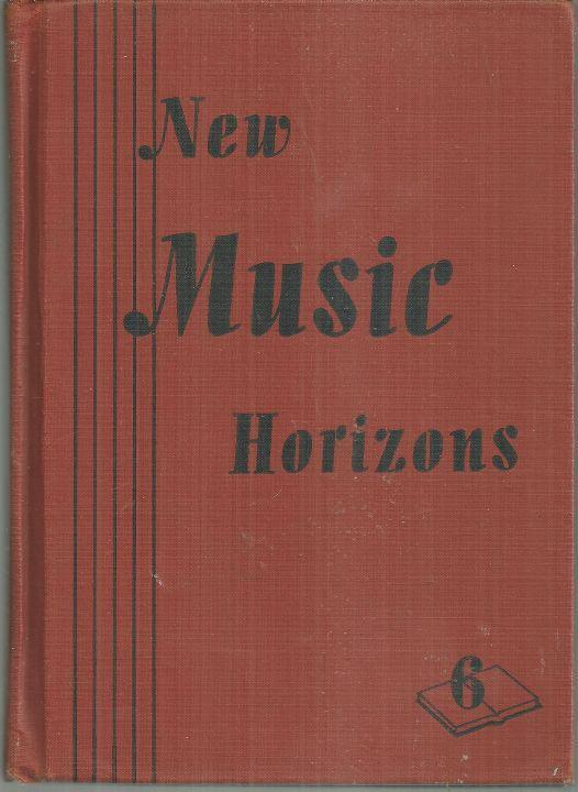 New Music Horizons, Sixth Book by McConathy Illustrated by Jules Gotlieb 1946