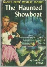 Haunted Showboat by Carolyn Keene Nancy Drew #35 1957 With Dust Jacket