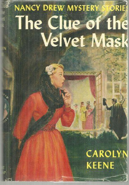 Clue of the Velvet Mask by Carolyn Keene Nancy Drew #30 1953 With Dust Jacket