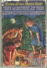 Mystery at the Moss Covered Mansion by Carolyn Keene Nancy Drew #18 1941 DJ