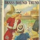 Mystery of the Brass Bound Trunk by Carolyn Keene Nancy Drew #17 1940 DustJacket