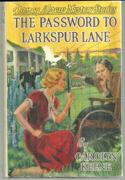 Password to Larkspur Lane by Carolyn Keene Nancy Drew #10 1933 with Dust Jacket