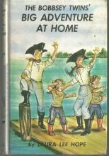 Bobbsey Twins' Big Adventure at Home by Laura Lee Hope #8 Pictorial Cover