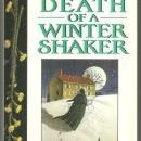 Death of a Winter Shaker by Deborah Woodworth A Shaker Cozy Mystery #1 1997