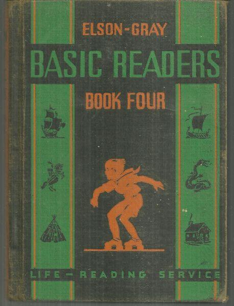 Elson-Gray Basic Readers Book Four by William Gray 1936 School Book