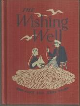 Wishing Well Alice and Jerry Basic Readers by Mabel O'Donnell Illustrated 1943