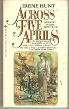 Across Five Aprils by Irene Hunt 1983 Classic Civil War Fiction