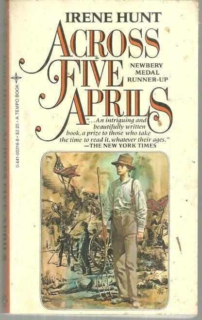 Across Five Aprils by Irene Hunt 1983 Classic Civil War Fiction