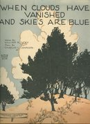 When Clouds Have Vanished and Skies are Blue 1923 Music