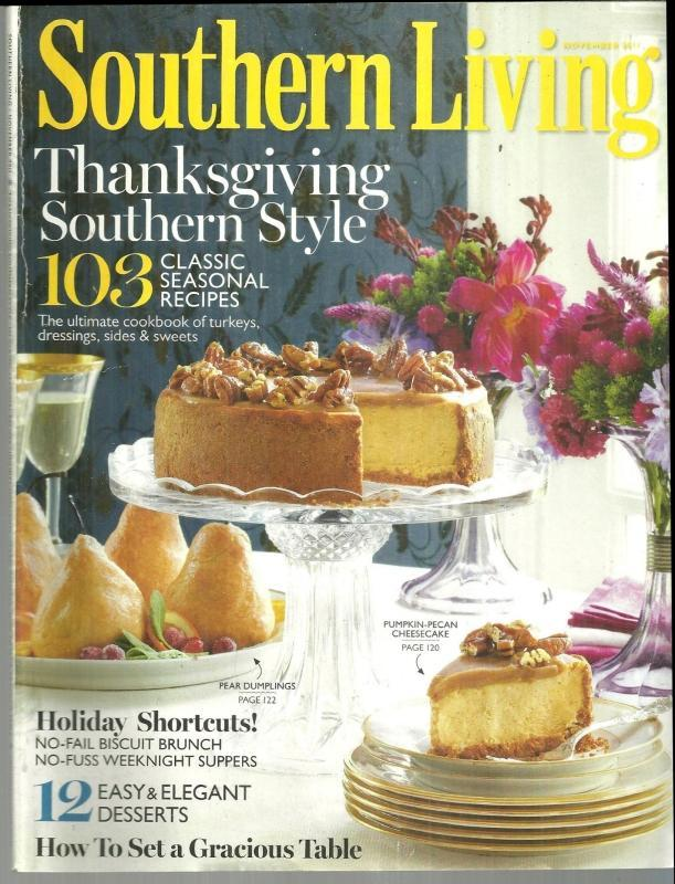 Southern Living Magazine November 2011 A Southern Thanksgiving