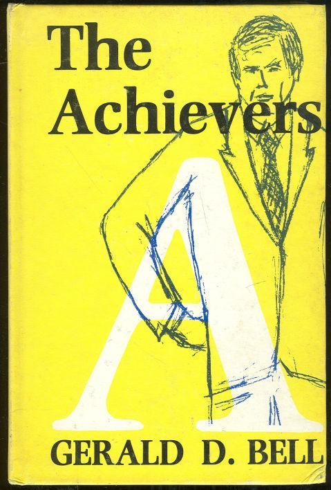 Achievers Six Styles of Personality and Leadership by Gerald Bell 1973 1st ed