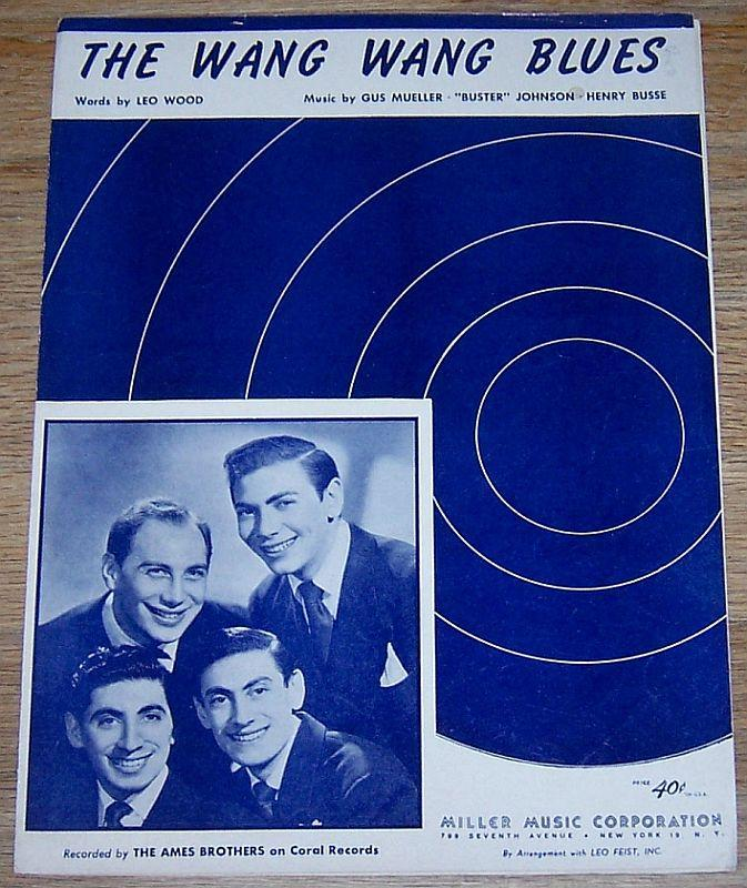 Wang Wang Blues Recorded by the Ames Brothers 1949 Sheet Music