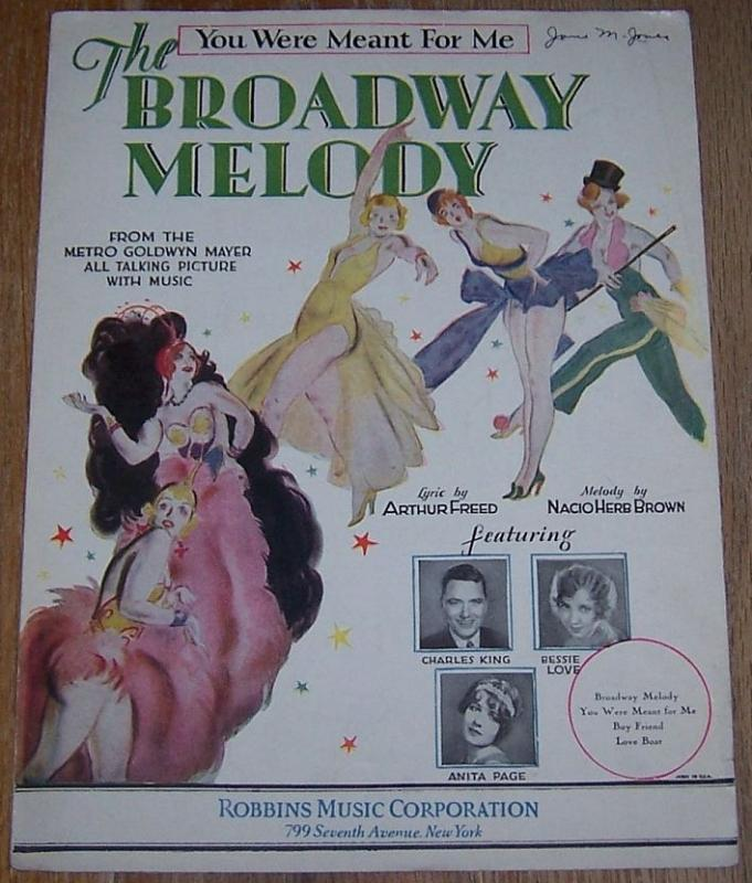 You Were Meant for Me From Broadway Melody Starring Charles King 1929 Music