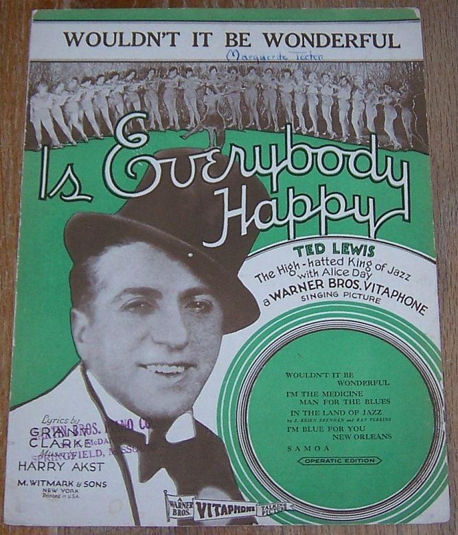 Wouldn't It Be Wonderful From Is Everybody Happy Starring Ted Lewis 1929 Music