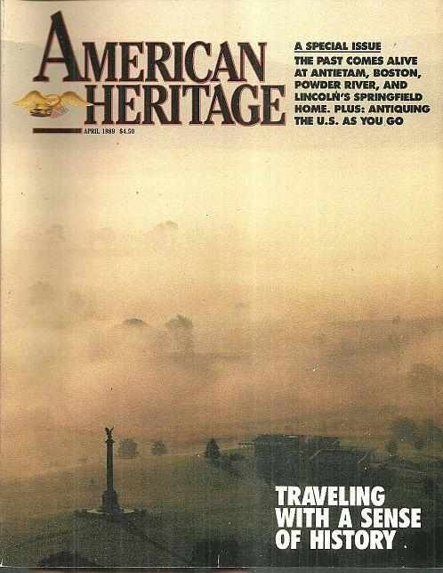 American Heritage Magazine April 1989 Traveling With a Sense of History Cover