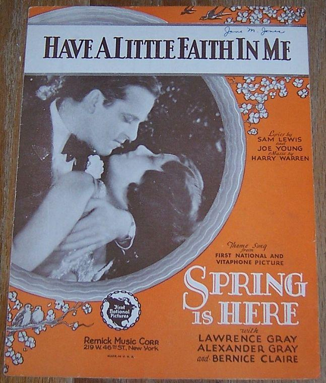 Have a Little Faith in Me From Spring is Here with Lawrence Gray 1930 Music