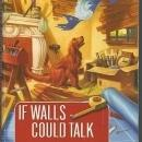 If Walls Could Talk A Haunted Home Renovation Mystery by Juliet Blackwell 2010