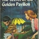 Secret Of The Golden Pavilion by Carolyn Keene Nancy Drew #36 with Dust Jacket