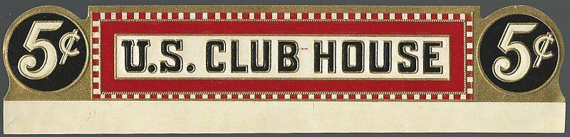 Vintage U.S. Club House 5 Cent Cigar Label.