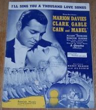 I'll Sing You a Thousand Love Songs Cain and Mabel Marion Davies Clark Gable